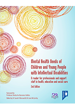 Mental Health Needs of Children and Young People with Intellectual Disabilities (2nd Edition) book cover image